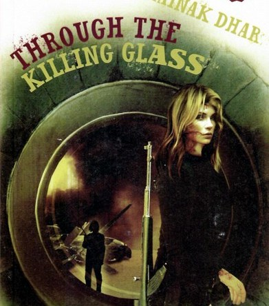 THROUGH THE KILLING GLASS