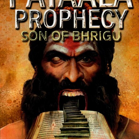 THE PATAALA PROPHECY: SON OF BHRIGU