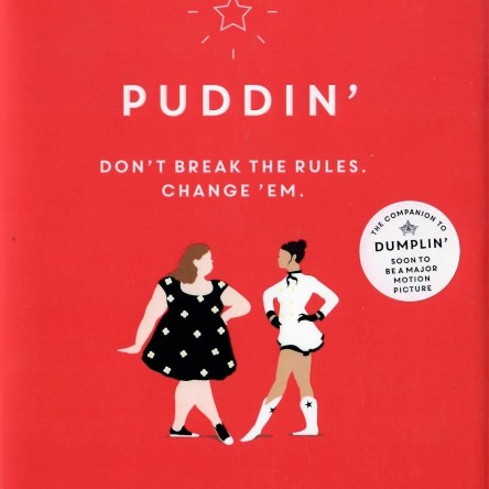 PUDDIN' DON'T BREAK THE RULES. CHANGE 'EM.