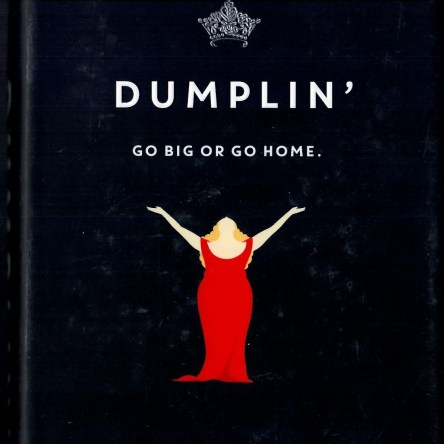 DUMPLIN' GO BIG OR GO HOME