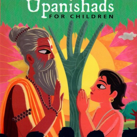 FRIENDSHIP SPECIAL: THE VEDAS AND UPANISHADS FOR CHILDREN
