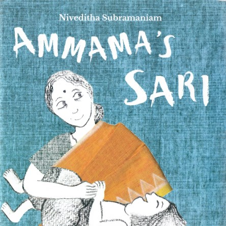 PICTURE BOOK PAIRS: AMMAMA'S SARI / MY MOTHER'S SARI / GRANNY'S SARI