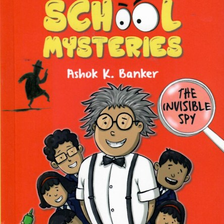 SECRET SCHOOL MYSTERIES: THE INVISIBLE SPY