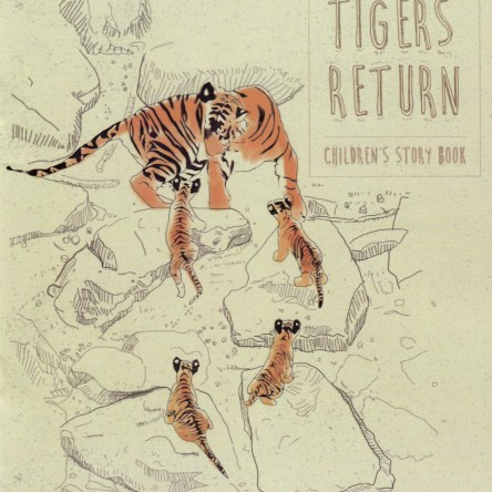OUR TIGERS RETURN:CHILDREN STORY BOOK