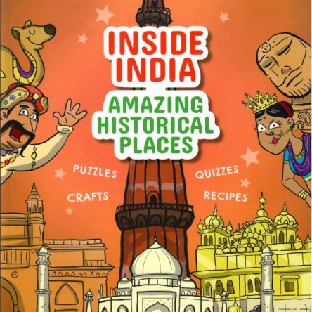 INDEPENDENCE BUZZAAR: INSIDE INDIA – AMAZING HISTORICAL PLACES