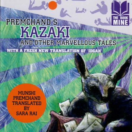 THE BOOK MINE – PREMCHAND'S KAZAKI AND OTHER MARVELLOUS TALES