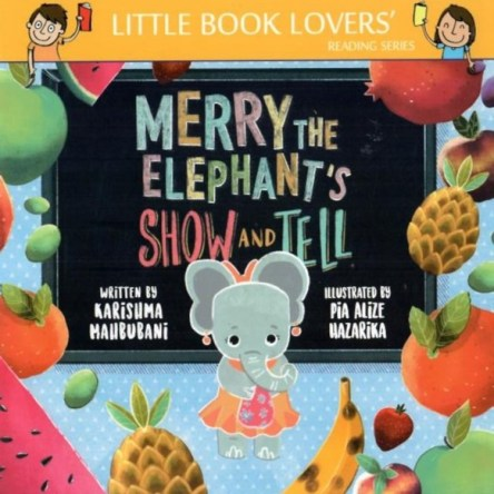 MERRY THE ELEPHANT'S SHOW AND TELL
