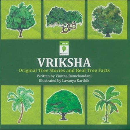 VRIKSHA – ORIGINAL TREE STORIES AND REAL TREE FACTS