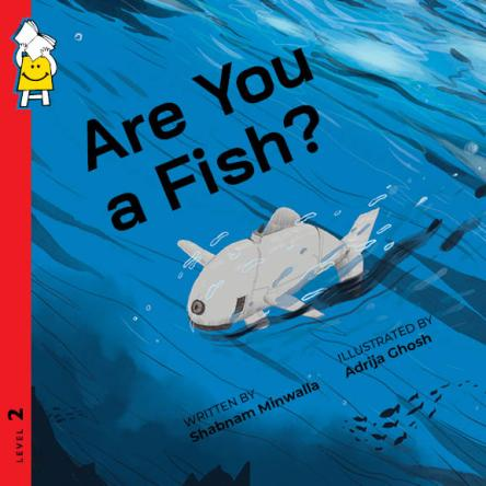 ARE YOU A FISH?