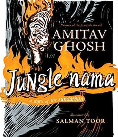 JUNGLE NAMA – A STORY OF THE SUNDARBAN