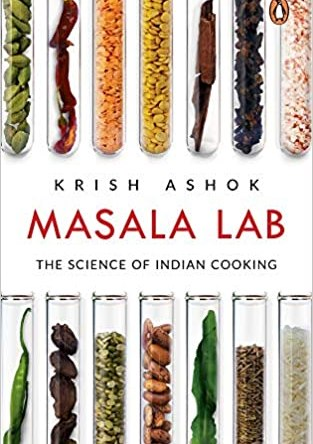 MASALA LAB – THE SCIENCE OF INDIAN COOKING