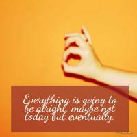 Everything will be ok quotes and sayings
