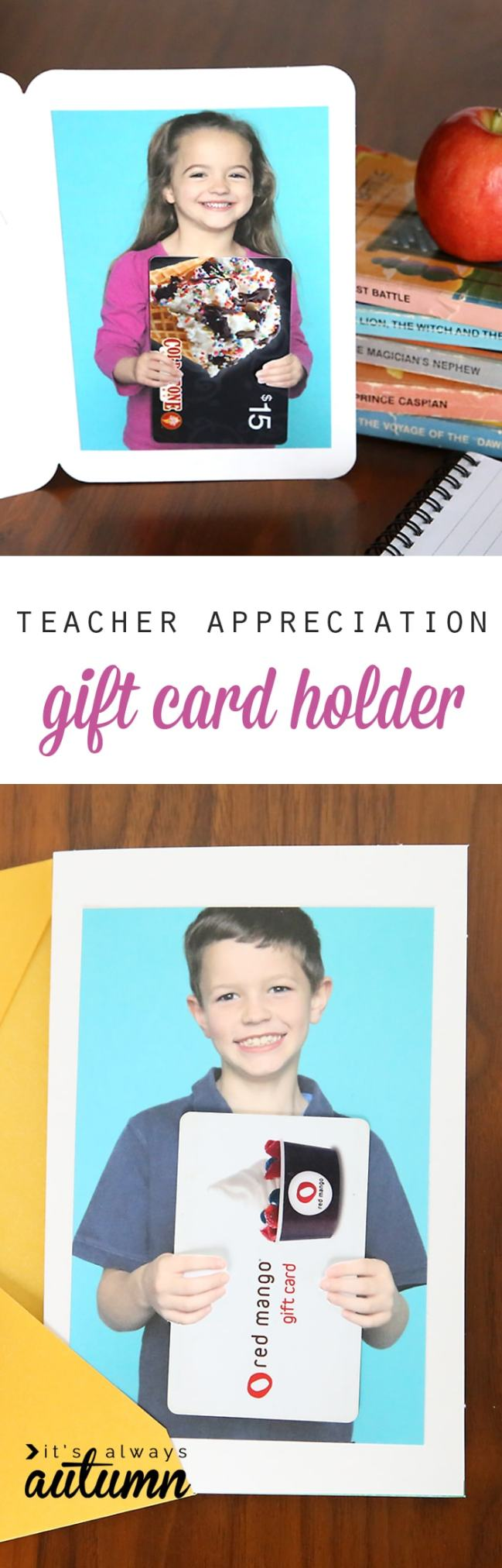 DIY photo gift card holder. Gift idea for Teacher Appreciation Week. This site has some great ideas for DIY teacher gifts.