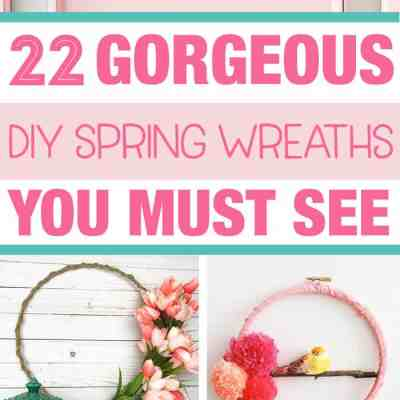 25+ DIY Spring Wreath Ideas You Must See Before You Make Your Own