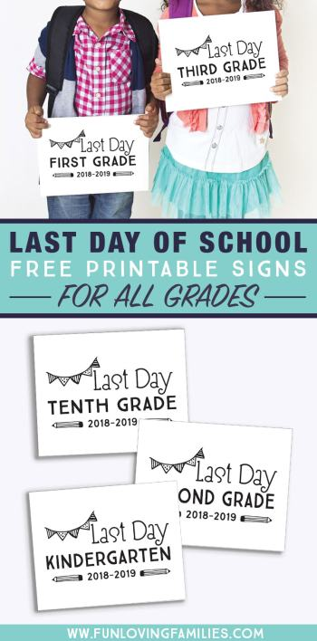 several printable signs for last day of school 2019