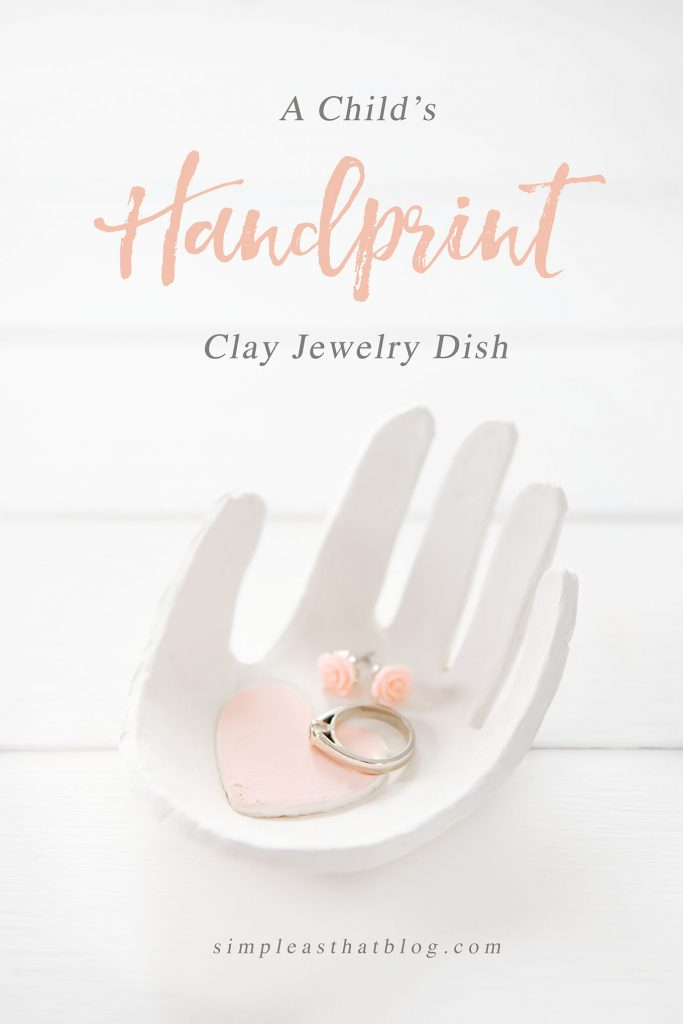 Make this simple and beautiful clay handprint jewelry dish for Mother's Day this year. Perfect handmade gift from child.