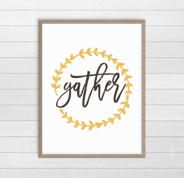 This Gather print is perfect for our Thanksgiving decor this year. Love it, and it's free! Click over for the downlaod. #ThanksgivingDecor #FreePrintables #FarmhouseDecor