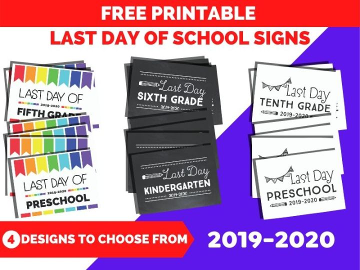 free printable last day of school signs 2019 2020 designs