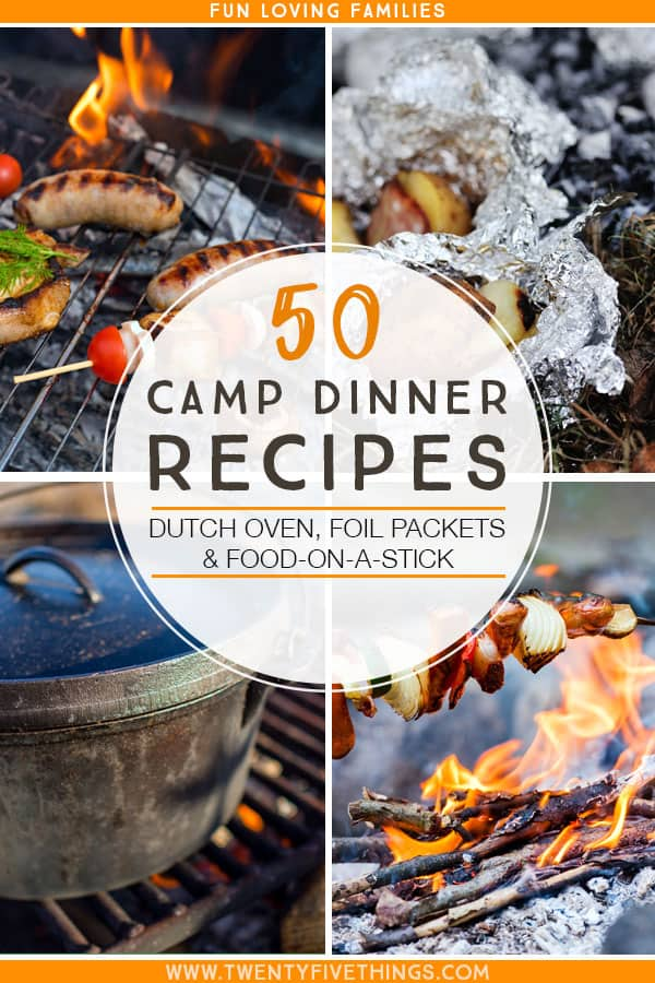 Camping Recipes 50 Camp Dinner Ideas That Will Make You Want To