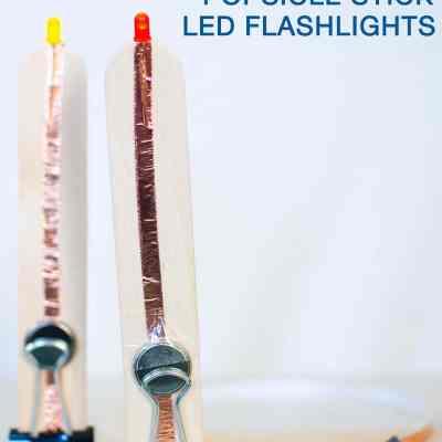 Popsicle Stick LED Flashlight Summer STEM Activity