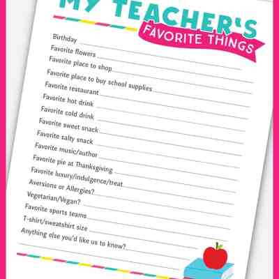 Teacher Favorite Things: Printable Questionnaire for Teacher Gifts