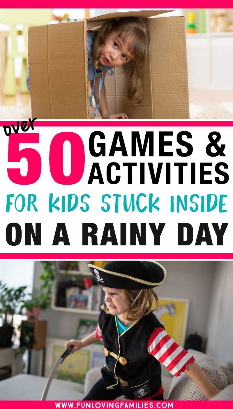 games for kids stuck inside on a rainy day