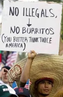 No illegals - no burritos immigration protest sign