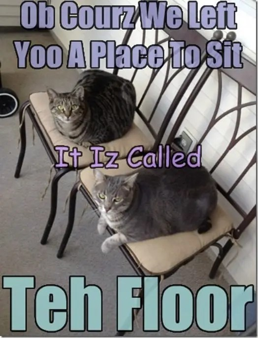 You can sit on the floor