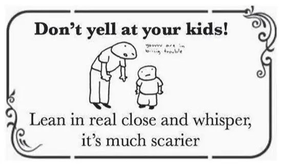 Don't yell at your kids–there's a better way