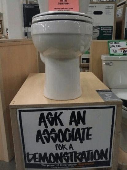 Funny sign at Home Depot–ask associate for demonstration