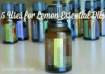 5 Uses for Lemon Essential Oil