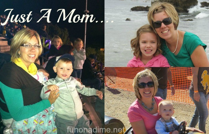 Just a Mom....