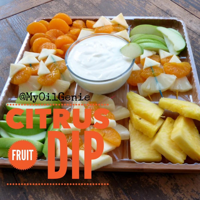 Oh So Yummy Citrus Fruit Dip Recipe - so good my in-laws were telling me they wanted to eat it with a spoon! Uses a couple drops of essential oil