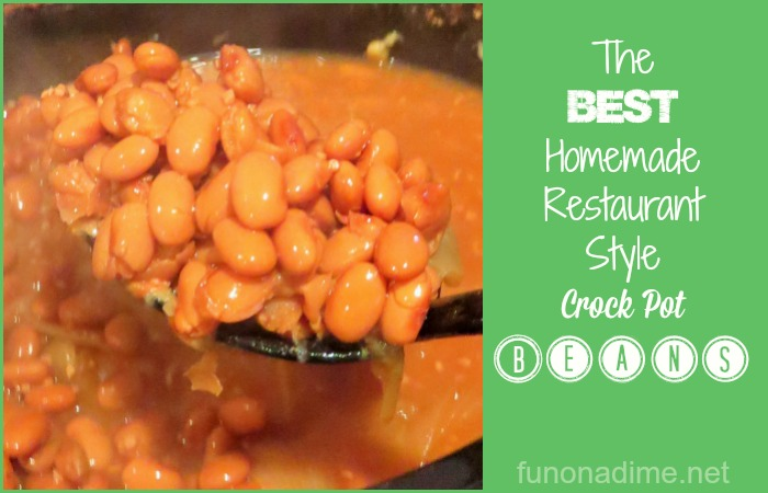 The best homemade restaurant style crock pot beans