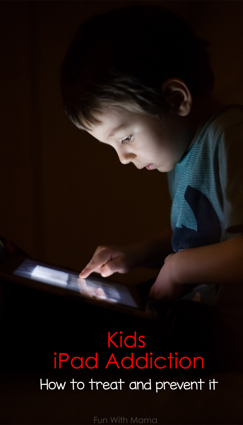 ipad addiction in toddlers and preschoolers how to treat it