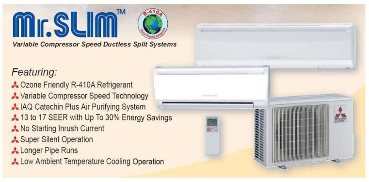Mr.Slim Ductless Split System