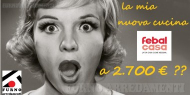 FEBAL CASA - LA TUA NUOVA CUCINA A 2.700 €