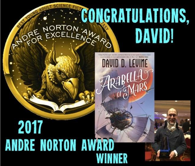 2017 SFWA Nebula Awards ARABELLA OF MARS by David D Levine, Andre Norton Award