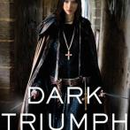 Dark Triumph — Very Dark YA Fantasy, Indeed