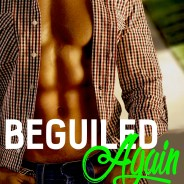 Beguiled Again