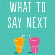 What to Say Next by Julie Buxbaum ; Young Adult, 5 Stars