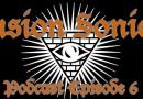 Podcast Episode 6 – Axemen