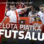 Magazyn Łaczy nas Futsal #70 30.04.2020