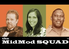 MidMod Squad Producers of entertaining educational edutainment