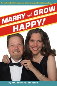 Marry and Grow Happy book cover by mr. and mrs. stratton