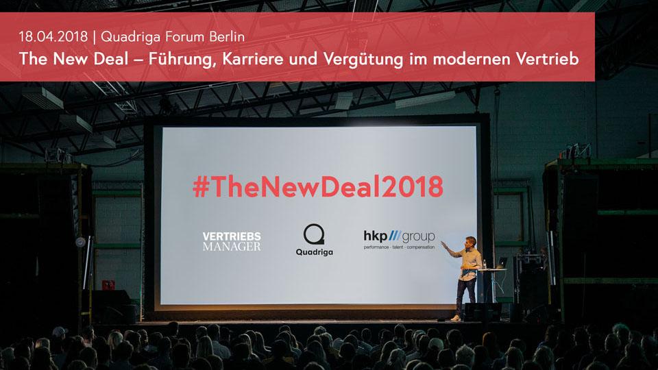 Das Branchen-Treffen in Berlin: #TheNewDeal2018 - Vertrieb und HR im Zukunftsdialog.