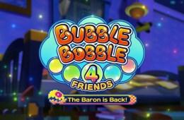 Bubble Bobble 4 Friends: The Baron is Back