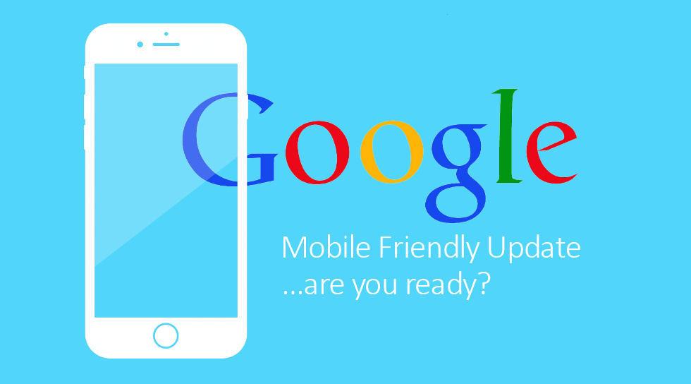 Preparing for Google's Mobile Friendly Update on April 21