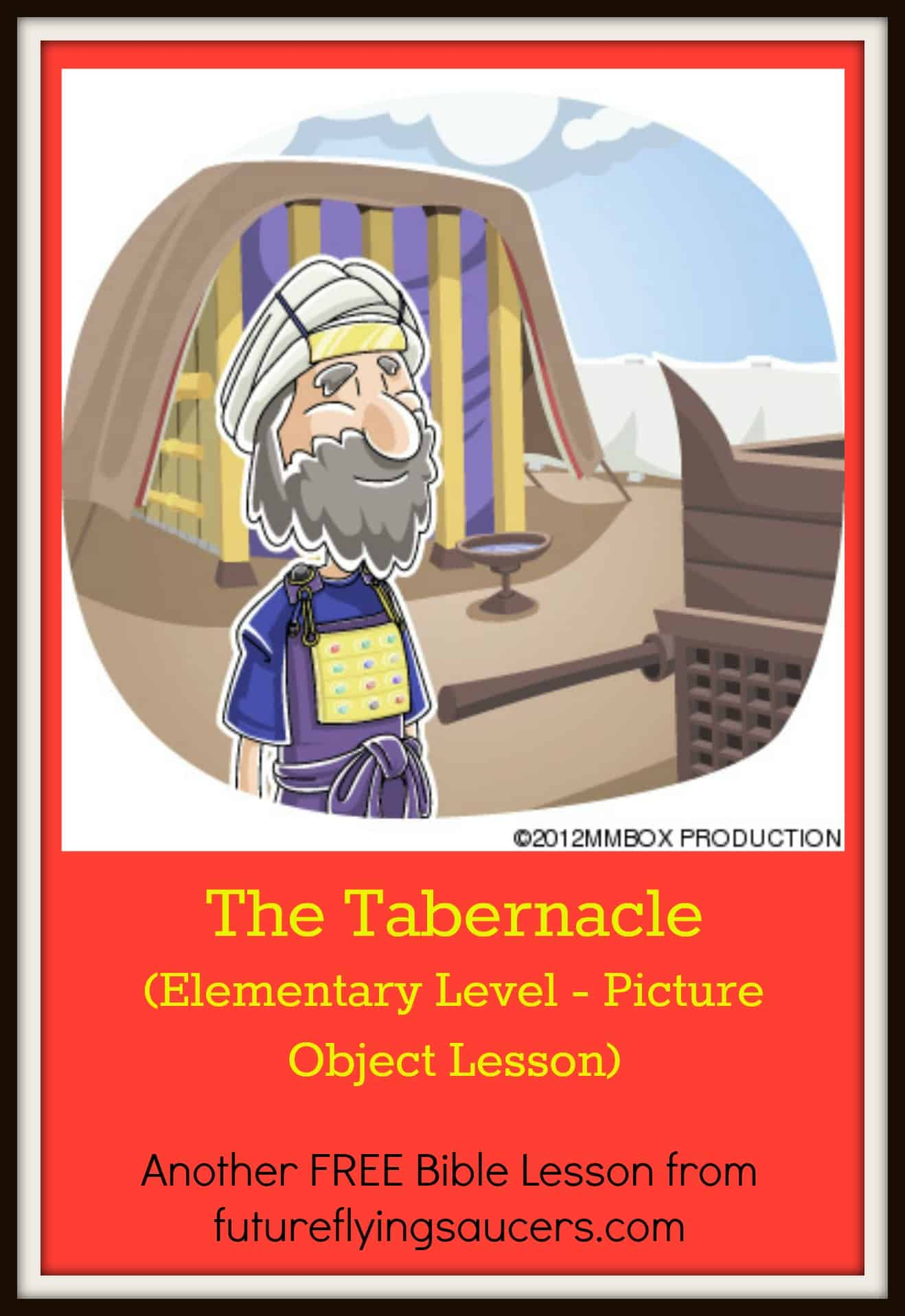 The Tabernacle Picture Object Lesson