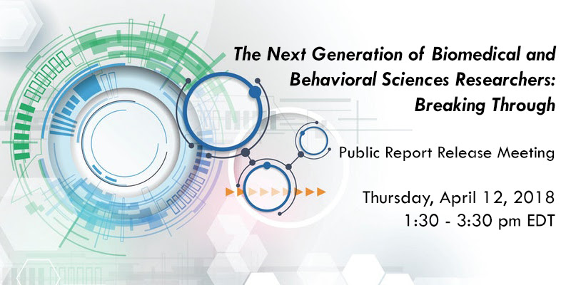 "The National Academies of Sciences Engineering and Medicine report ""Breaking Through"" public debut on April 12th"